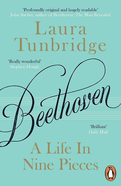 Beethoven: A Life in Nine Pieces (PB)