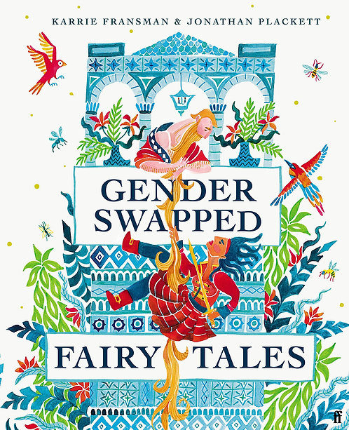 Gender Swapped Fairy Tales - with bookplates signed by both authors!