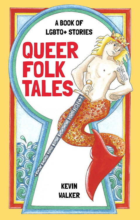 Queer Folk Tales: A Book of LGBTQ Stories