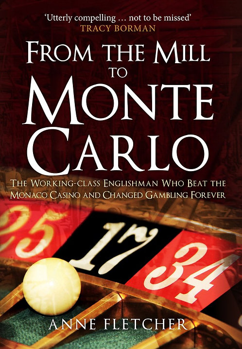 From the Mill to Monte Carlo - with personalised bookplate! - Out 15/6