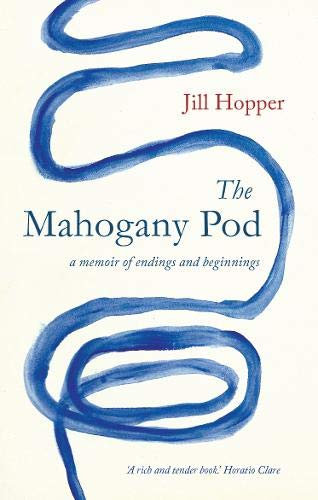 The Mahogany Pod: A Memoir of Endings and Beginnings