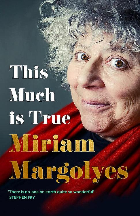 PRE-ORDER Miriam Margoyle: This Much is True – 16 Sept. 2021