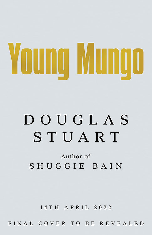 PRE-ORDER Young Mungo - out 14/4/22*