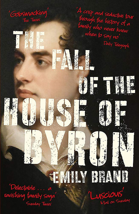 The Fall of the House of Byron (PB) - with SIGNED bookplate!