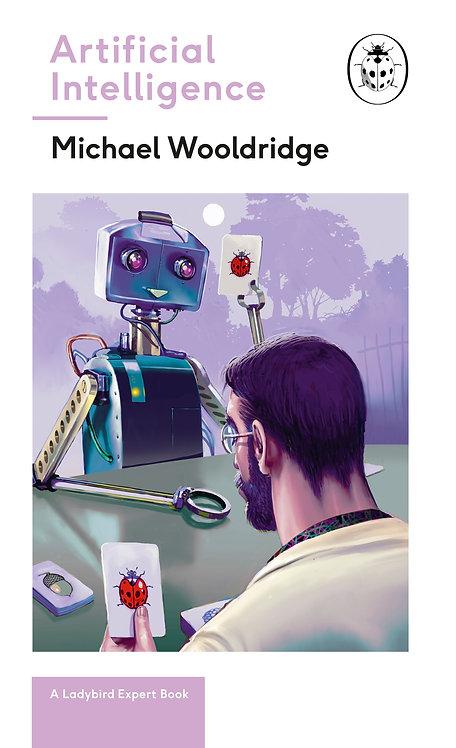 Artificial Intelligence: A Ladybird Expert Book