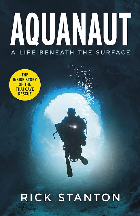 Aquanaut: A Life Beneath The Surface – The Inside Story of the Thai Cav
