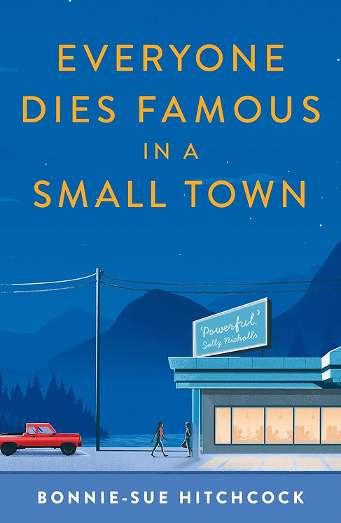 Everyone Dies Famous in a Small Town - with SIGNED bookplates!