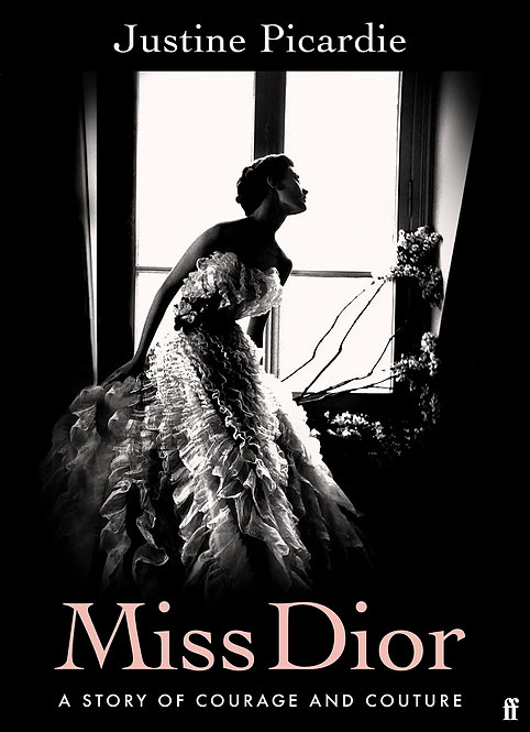 Miss Dior: A Story of Courage and Couture - SIGNED!