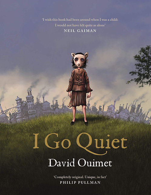 I Go Quiet - with SIGNED bookplate