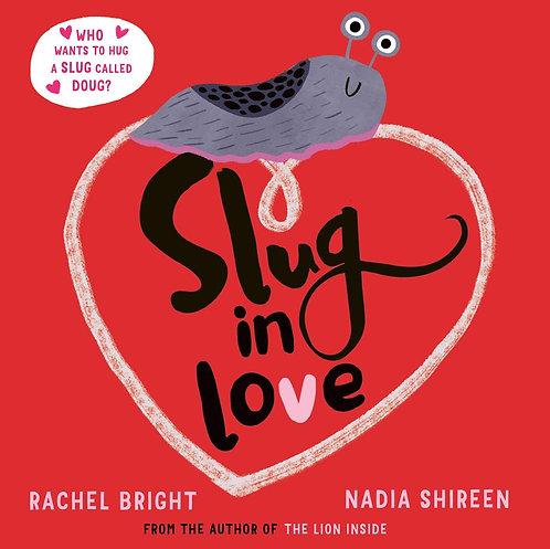 Slug in Love