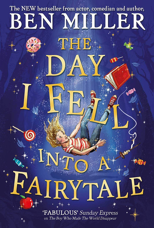 The Day I Fell Into a Fairytale -With SIGNED Bookplates!