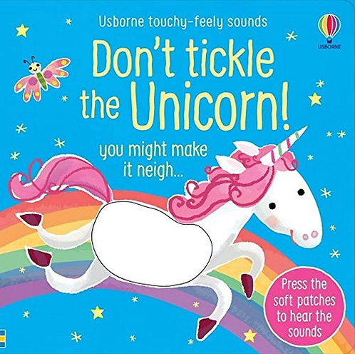 Don't Tickle the Unicorn! (Touchy-Feely Sound Books)