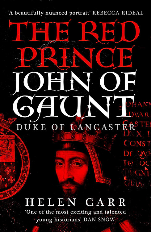 PRE-ORDER The Red Prince: The Life of John of Gaunt SIGNED & DEDICATED