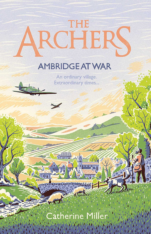 The Archers: Ambridge At War - with SIGNED bookplate