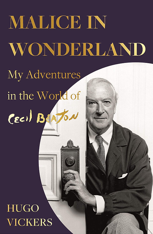 Malice in Wonderland: My Adventures in the World of Cecil Beaton SIGNED 1st Ed.