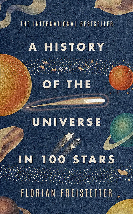 PRE-ORDER A History of the Universe in 100 Stars - 15/4/21