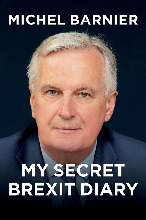 PRE-ORDER My Secret Brexit Diary: A Glorious Illusion - OUT 30/9
