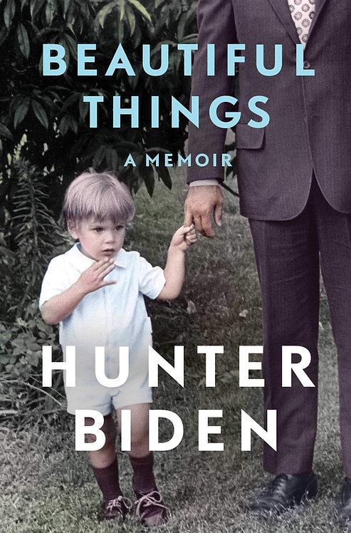 Hunter Biden: Beautiful Things