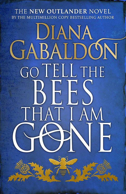 PRE-ORDER Go Tell the Bees that I am Gone - 23/11