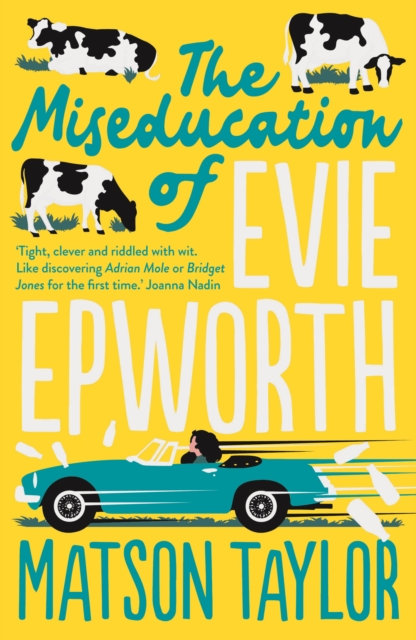 The Miseducation Of Evie Epworth: SIGNED INDIE EXCLUSIVE EDITION