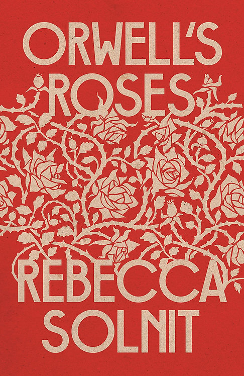 PRE-ORDER Orwell's Roses - 21/10