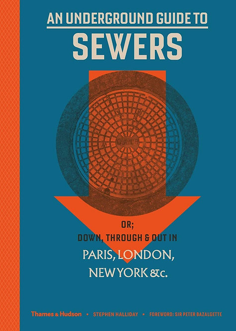 An Underground Guide to Sewers - with SIGNED bookplate!