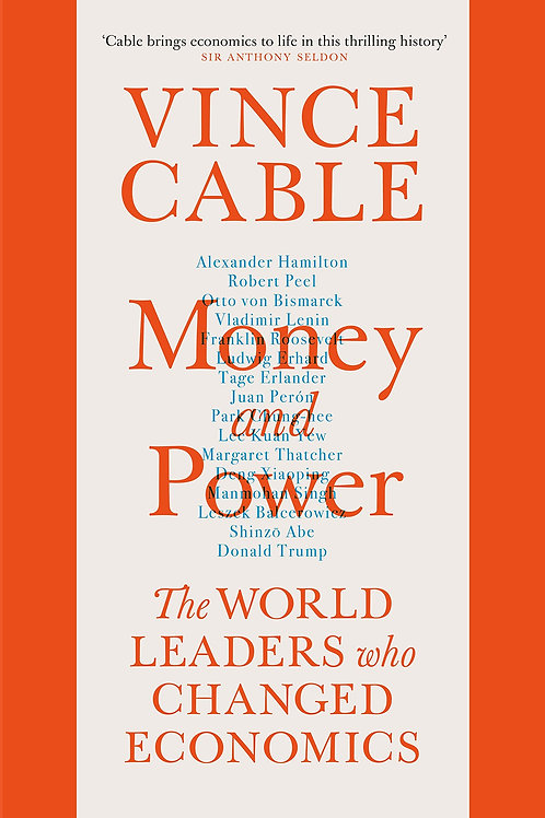 Vince Cable: Money and Power - with SIGNED bookplates!