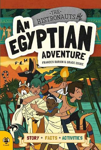 An Egyptian Adventure - The Histronauts