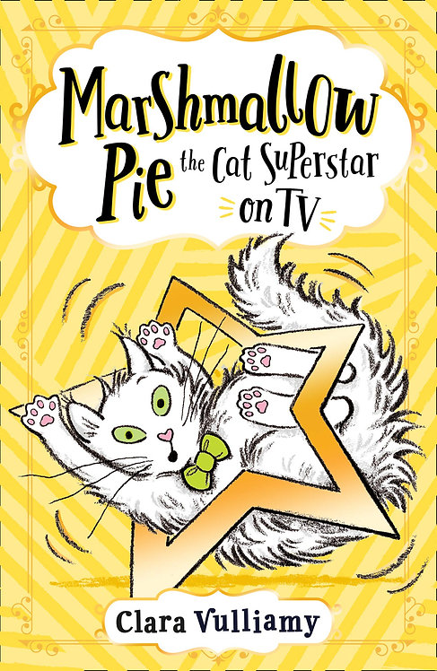 Marshmallow Pie The Cat Superstar On TV (Book Two)
