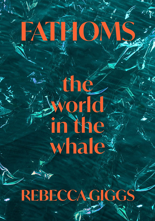 Fathoms: the world in the whale - SIGNED!