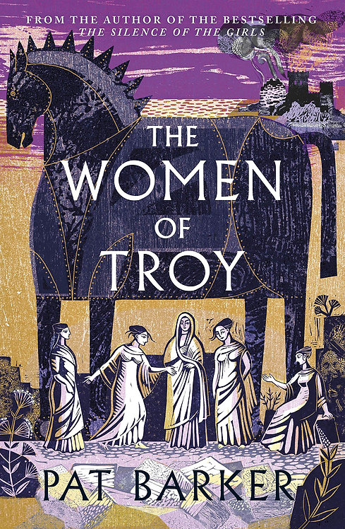 The Women of Troy - SIGNED 1st edition