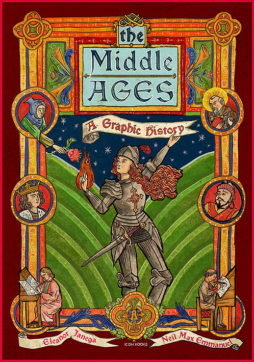 Middle Ages: A Graphic History - with SIGNED bookplate