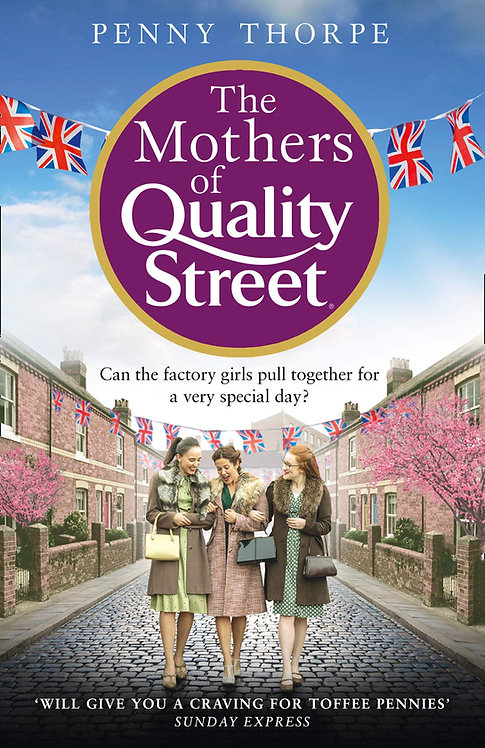 The Mothers of Quality Street - with SIGNED bookplate!