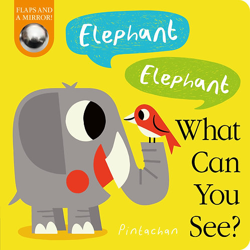 Elephant! Elephant! What Can You See?