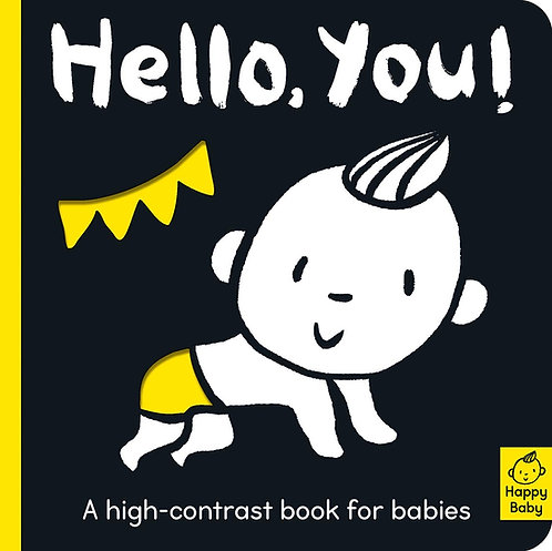 Hello You!: A High-Contrast Book for Babies