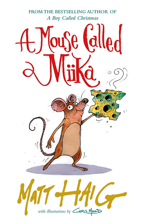 A Mouse Called Miika - SIGNED