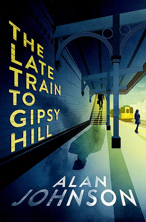 The Late Train to Gipsy Hill - SIGNED 1st editions!