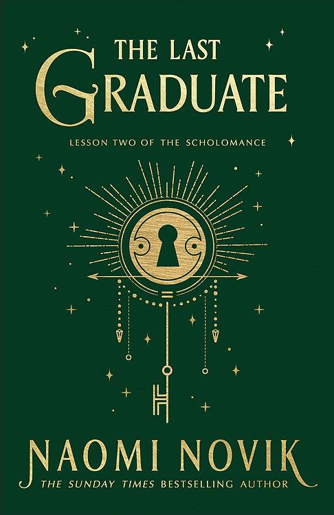 PRE-ORDER The Last Graduate - 28/9