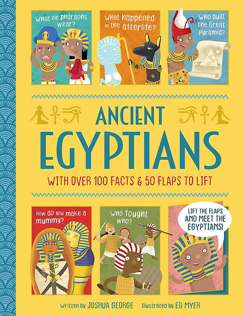 Ancient Egyptians - Lift-the-flap History
