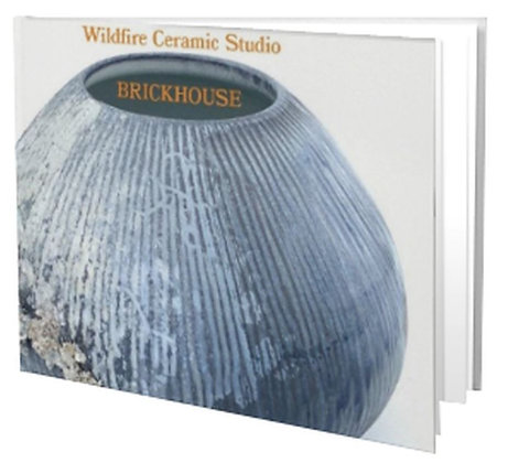 Wildfire Ceramic Studio BRICKHOUSE Book