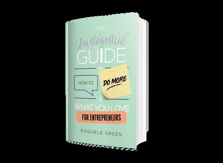 The Quintessential Guide by Raquel Greene