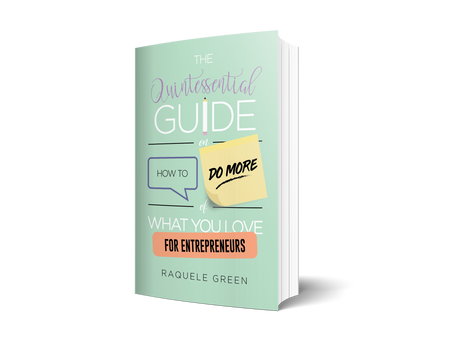 The Quintessential Guide by Raquel Greene