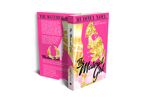 The Material Girl by Mudiwa Noel