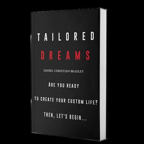 Tailored Dreams by Daniel Bradley
