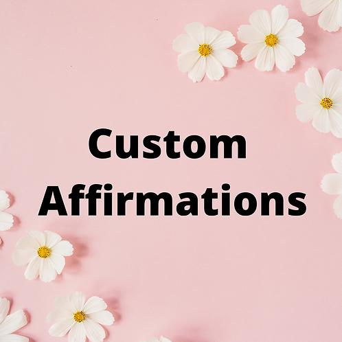 Custom Affirmation  1 x 3 Minutes