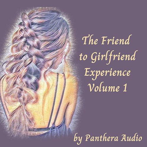 Album: The Friend to Girlfriend Experience - Volume 1