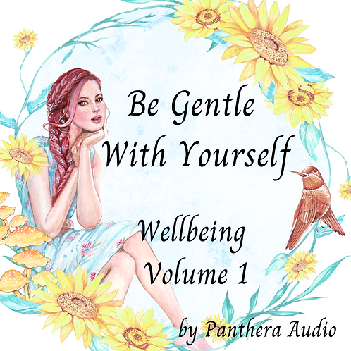 ALBUM: Wellbeing Volume 1 - Be Gentle with Yourself