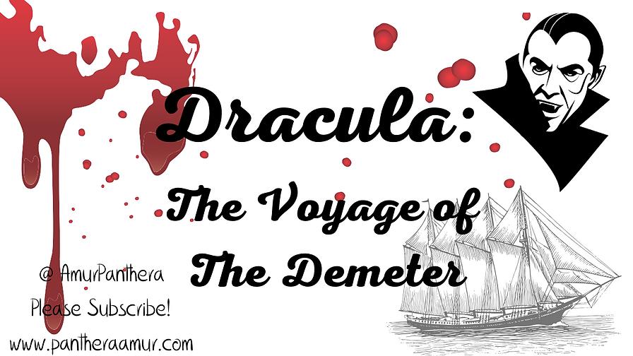 Dracula, Voyage of the Demeter