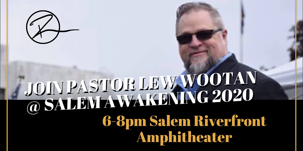 Salem Awakening 2020- Special Guest Lew Wootan