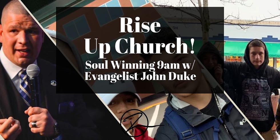 Soul Winning -with Evangelist John Duke